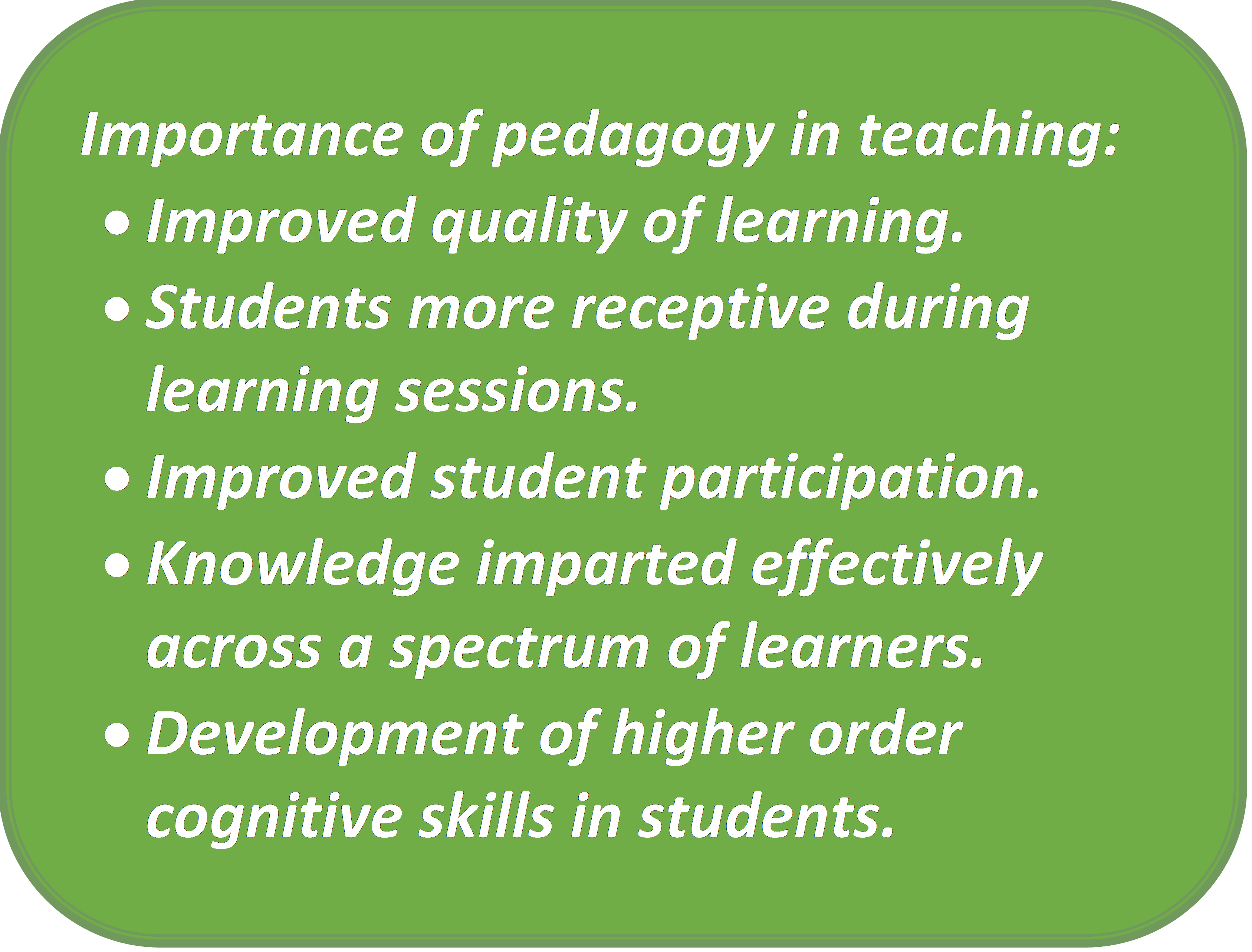 Point-wise summary of Importance of Pedagogy in Teaching