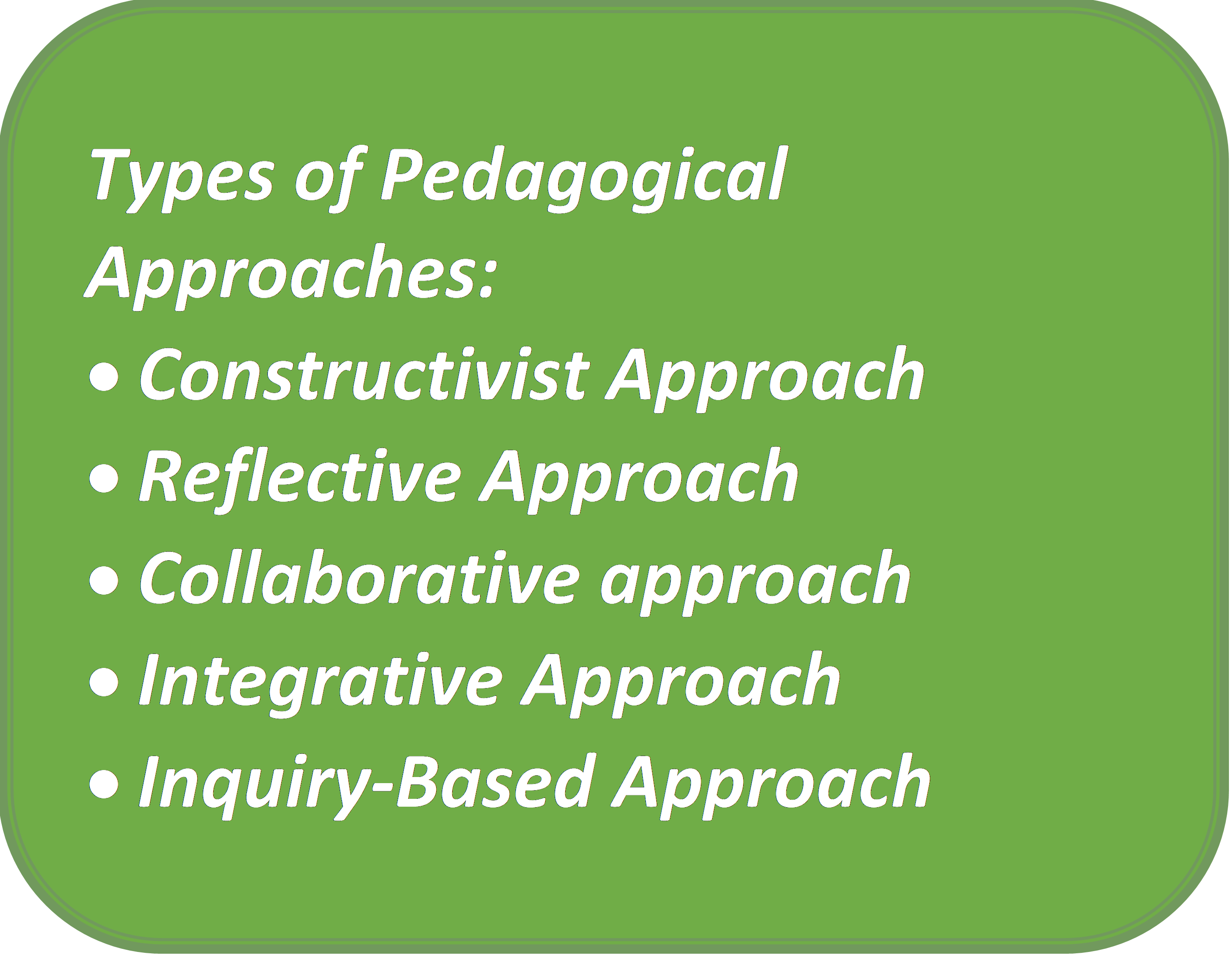 Different Types of Effective Pedagogical Approaches