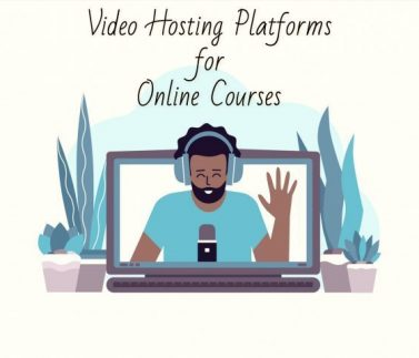 Video Hosting Platforms for Online Courses